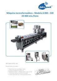 Máquina termoformadora - Modelo 6 000 - 320 24 000 env./hora