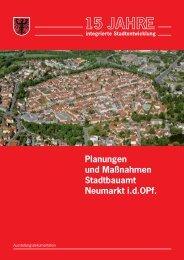 15 Jahre Stadtentwicklung als - Stadt Neumarkt in der Oberpfalz