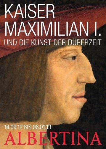 Bildpatronanzen Kaiser Maximilian I. und die Kunst der ... - Albertina