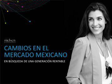 Cambios en el Mercado Mexicano 2012 - Nielsen