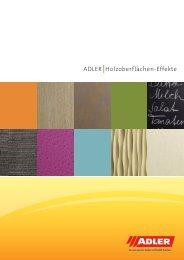 Broschüre ADLER Holzoberflächen-Effekte - ADLER - Lacke