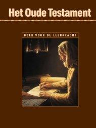 Het Oude Testament – boek voor de leerkracht - The Church of ...