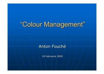 """""""Colour Management"""""""