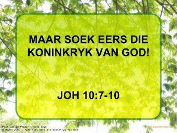 maar soek eers die koninkryk van god! - Nuwe Lewe Webtuiste