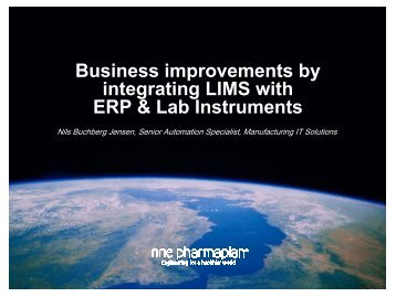 Business improvements by integrating LIMS with ... - NNE Pharmaplan