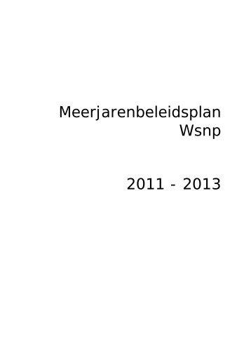 Meerjarenbeleidsplan Wsnp 2011 - 2013 - Wsnp - Raad voor ...