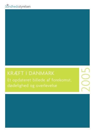 KRÆFT I DANMARK - Sundhedsstyrelsen