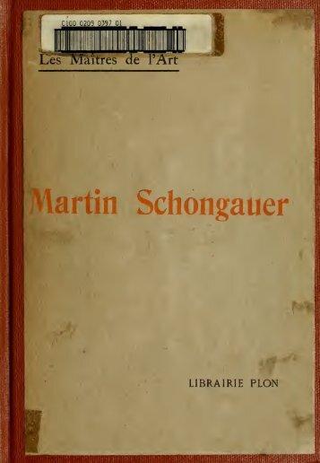Martin Schongauer et l'art du Haut-Rhin au XVe siècle