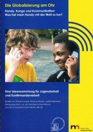 Die Globalisierung am Ohr - Norddeutsche Mission