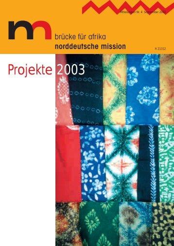 Norddeutsche Mission - Projekte 2003