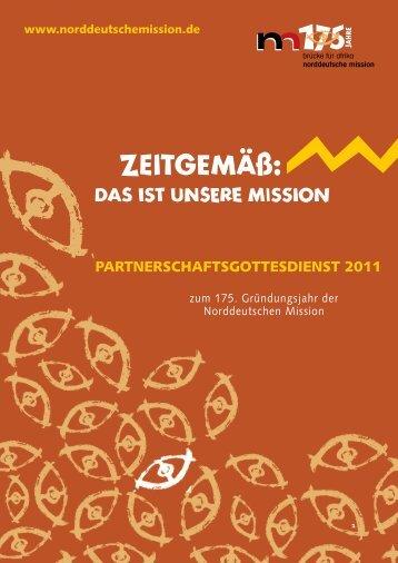 Partnerschaftsgottesdienst 2011 - Norddeutsche Mission