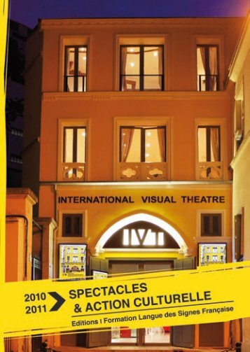 Programme Spectacles et action culturelle 2010/2011 - IVT