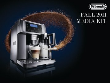 FALL 2011 MEDIA KIT - De'Longhi