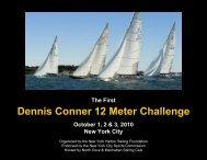 Dennis Conner 12 Meter Challenge