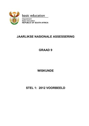 JAARLIKSE NASIONALE ASSESSERING GRAAD 9 WISKUNDE ...