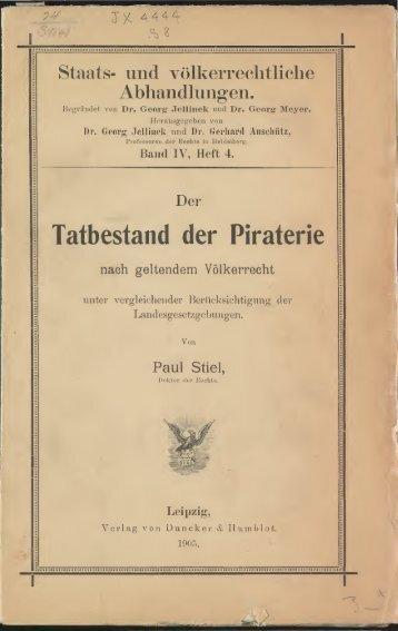 Der Tatbestand der Piraterie nach geltendem ... - American Memory