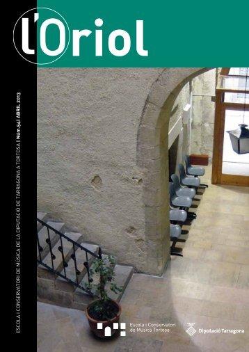 Revista L'ORIOL 54 Abril 2013 - Diputació de Tarragona