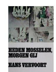 Heden Mosselen, morgen gij - Hans Vervoort