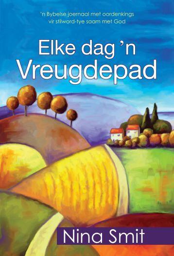 Elke dag ™n vreugde pad.indd - CUM Books