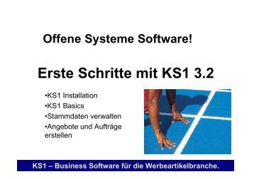 Erste Schritte mit KS1 3.2 - Offene Systeme Software!
