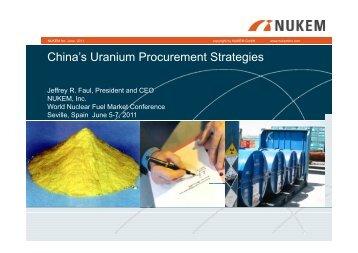 China's Uranium Procurement Strategies WNFM June 6 ... - NUKEM