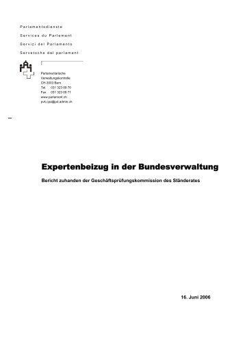 Expertenbeizug in der Bundesverwaltung, 16. Juni 2006