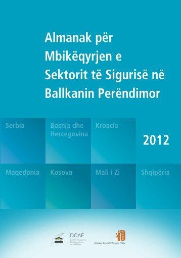 Almanak për Mbikëqyrjen e Sektorit të Sigurisë në Ballkanin ... - DCAF