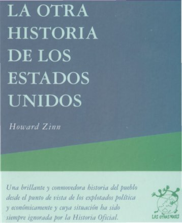 26044861-Zinn-Howard-La-otra-historia-de-los-Estados-Unidos-Desde-1492-hasta-hoy-2003