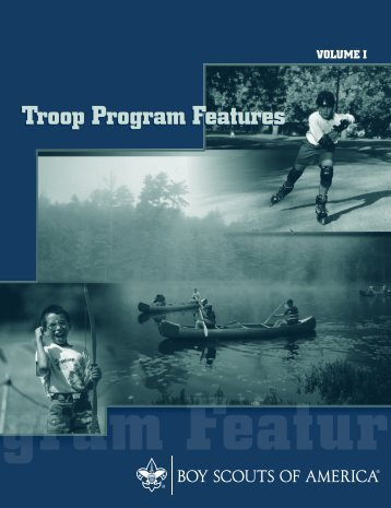 Troop Program Features, Volume I - Boy Scouts of America