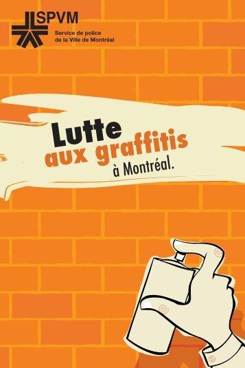 Commerçants : lutte aux graffitis à Montréal - Service de police de la ...