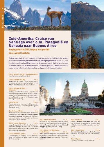 Zuid-Amerika. Cruise van Santiago over o.m. Patagonië en ... - Omnia