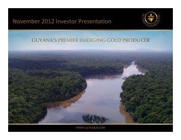 November 2012 Investor Presentation - Guyana Goldfields Inc.