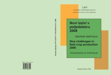 Novi izzivi v poljedelstvu 2008 - Biotehniška fakulteta - Univerza v ...