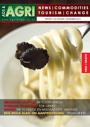 GrowinG Truffles in South AFriCA sToraGe soluTions For grAin ...