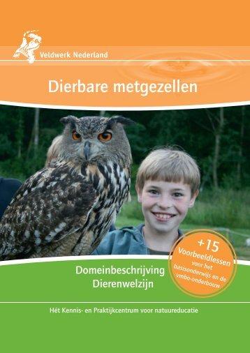 Dierbare metgezellen - Veldwerk Nederland