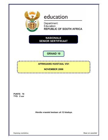Gr. 10 Afrikaans Huistaal Vraestel 1, November 2006 - Curriculum