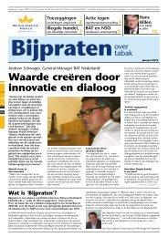 Bijpraten, janauri 2010 - British American Tobacco Benelux