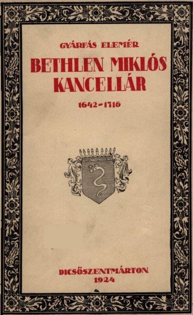 Bethlen Miklós, mint eaneellarius - MEK