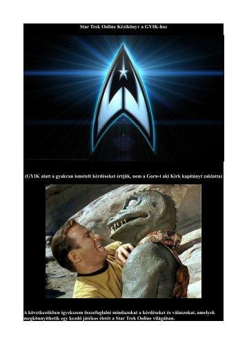 Star Trek Online Kézikönyv a GYIK-hoz (GYIK alatt a gyakran ...