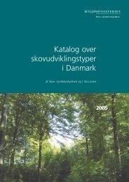 Katalog over skovudviklingstyper i Danmark - Naturstyrelsen