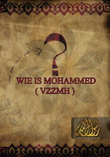 wie is mohammed ( vzzmh ) - Muhammad The Prophet of Islam