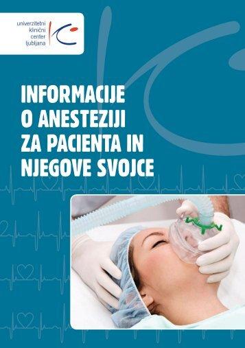 Informacije o anesteziji za pacienta in njegove svojce - Univerzitetni ...