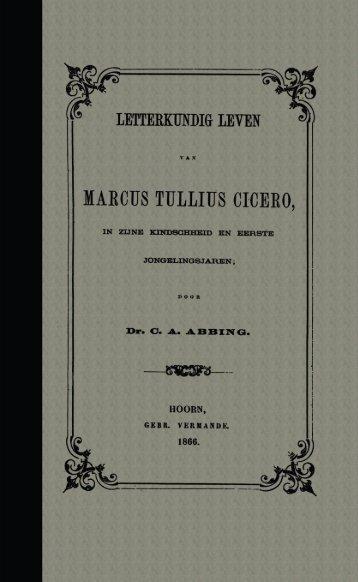 marcus tullius cicero - digitale bibliotheek voor de Nederlandse ...