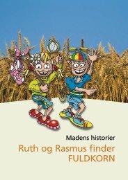 Ruth og Rasmus finder FULDKORN - Fødevarestyrelsen
