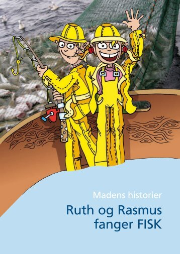 Ruth og Rasmus fanger fisk - Fødevarestyrelsen