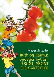 Ruth og Rasmus opdager nyt om FRUGT, GRØNT OG KARTOFLER