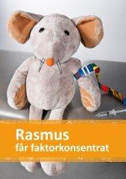 Rasmus får faktorkonsentrat - Senter for sjeldne diagnoser