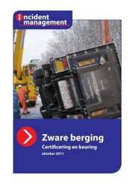 Zware berging, certificering en keuring - Incident Management
