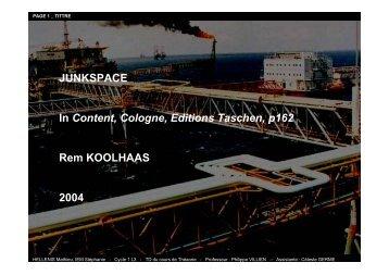 JUNKSPACE In Content, Cologne, Editions ... - Philippe Villien