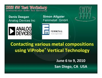 Contacting various metal compositions using ViProbe® Vertical ...
